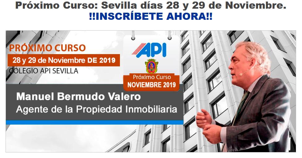 Curso de Valoraciones Inmobiliarias. Manuel Bermudo Valero. API Sevil_ - www.cursodevaloracionesinmobiliarias.es